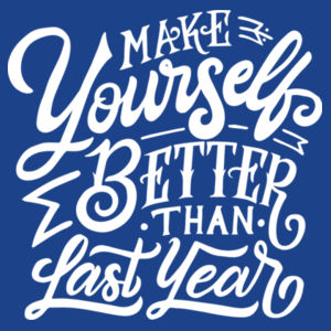 Make Yourself Better - Adult Colorblock Sweatshirt Design