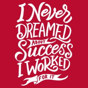 I Never Dreamed About Success - Adult Colorblock Sweatshirt Design