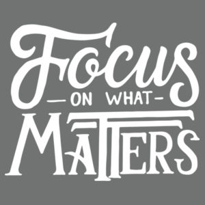 Focus on What Matters - Ladies Tri-Blend V-Neck T Design