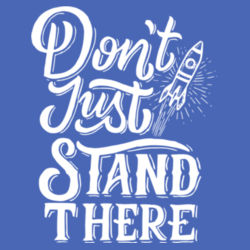 Don't Just Stand There - Ladies Tri-Blend V-Neck T Design