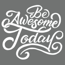 Be Awesome Today - Ladies Tri-Blend Long Sleeve Hoodie Design