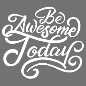Be Awesome Today - Adult Tri-Blend Long Sleeve Hoodie Design