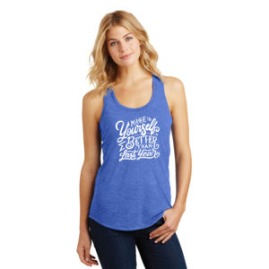 Make Yourself Better - Ladies Tri-Blend Racerback Tank Thumbnail