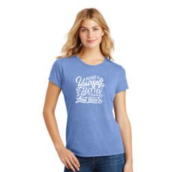 Make Yourself Better - Ladies Tri-Blend T Thumbnail