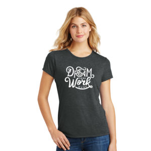 Dream Less Work More - Ladies Tri-Blend T Thumbnail