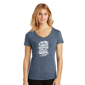 Do What You Love - Ladies Tri-Blend V-Neck T Thumbnail