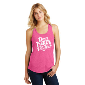 Done Is Better Than Perfect - Ladies Tri-Blend Racerback Tank Thumbnail