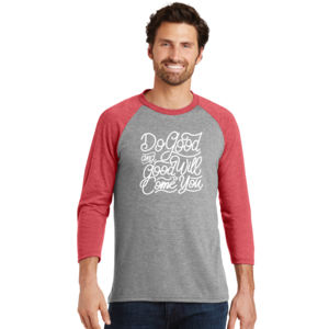 Do Good And Good Will Come to You - Adult Tri-Blend 3/4 T Thumbnail