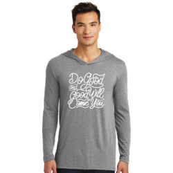 Do Good And Good Will Come to You - Adult Tri-Blend Long Sleeve Hoodie Thumbnail