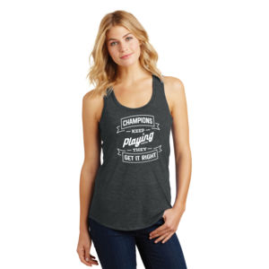 Champions Keep Playing - Ladies Tri-Blend Racerback Tank Thumbnail