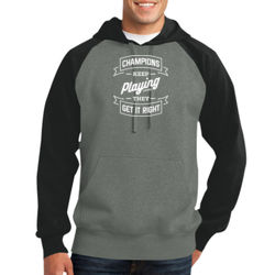 Champions Keep Playing - Adult Colorblock Sweatshirt Thumbnail