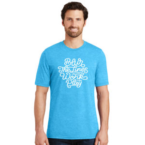 Blur the Lines - Adult Soft Tri-Blend T Thumbnail