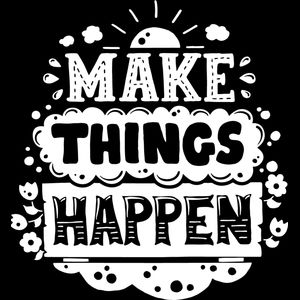 Make Things Happen Thumbnail