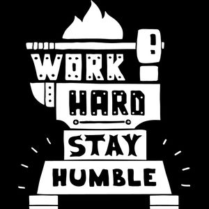 Work Hard, Stay Humble Thumbnail